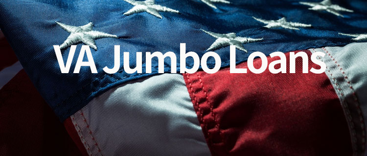 VA Jumbo Loan